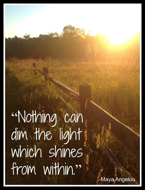 Maya quote shine