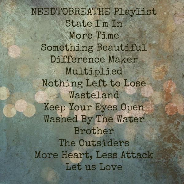 Needtobreathe suggested playlist